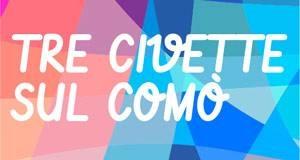 Info & Podcast –  Tre Civette sul Comò