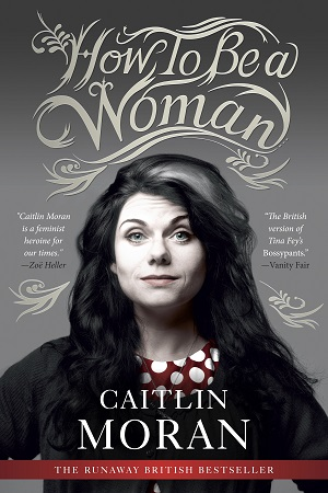 Libri –  How To Be A Woman