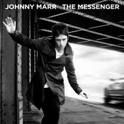 "Disco: Johnny Marr ""The Messenger"""