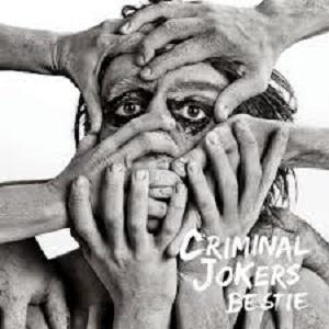 CRIMINAL JOKERS – BESTIE