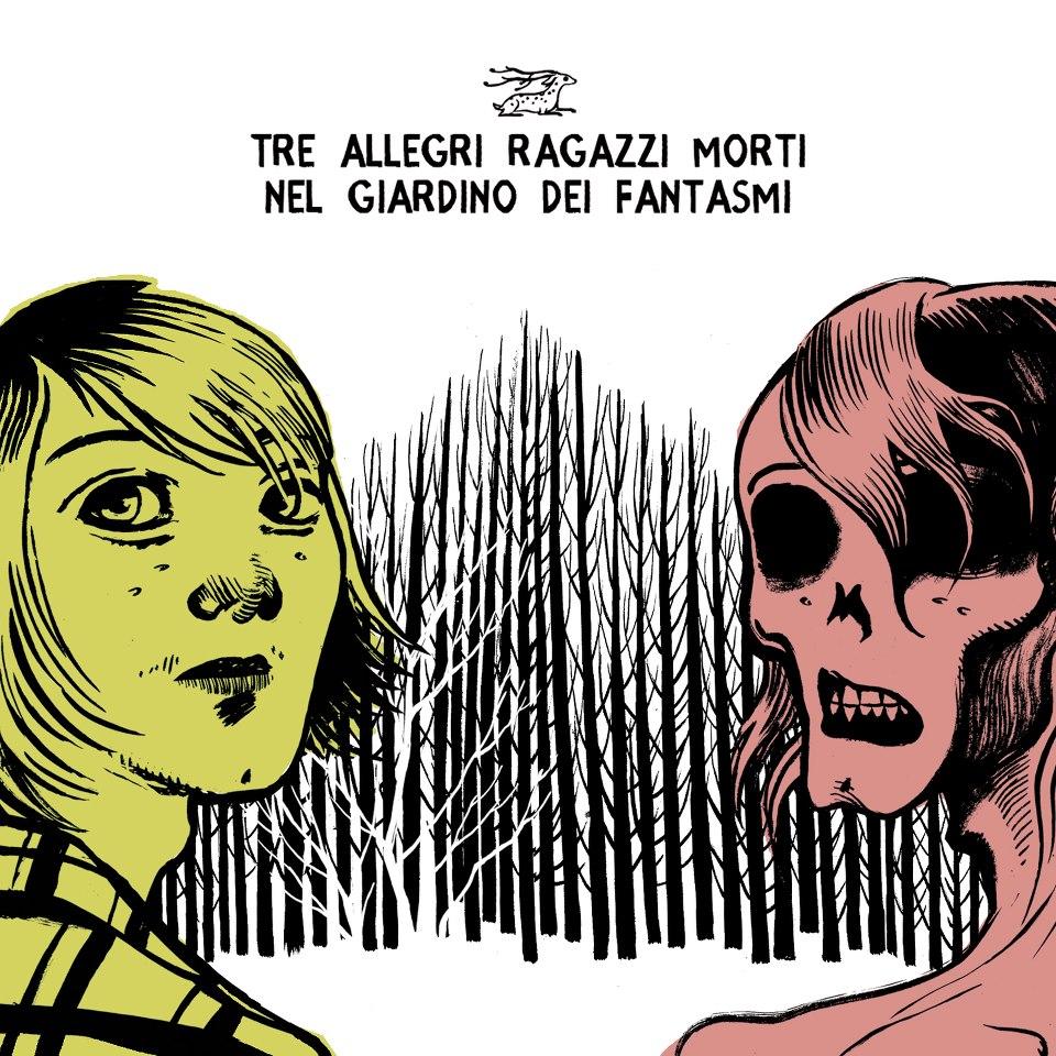 15 nov – Tre Allegri Ragazzi Morti a Bologna (Estragon Club)