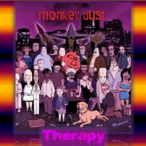 Info & Podcast – Monkey Dust Therapy
