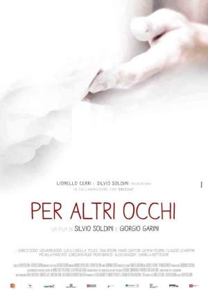 Per Altri Occhi: Soldini & Garini parlano del film in proiezione in esclusiva al Visionario di Udine