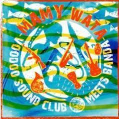 VOODOO SOUND CLUB – Mamy Wata – recensione