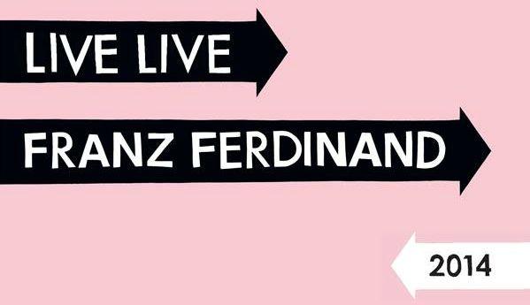 31 Luglio – Franz Ferdinand – Castello di Udine