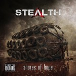 recensione STEALTH_Shores-Of-Hope_2013