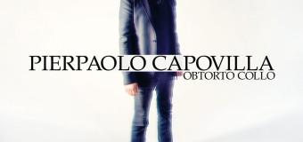 Recensione : PierPaolo Capovilla – Obtorto Collo
