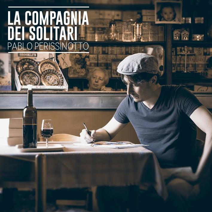 Novità – Pablo Perissinotto, La Compagnia dei Solitari