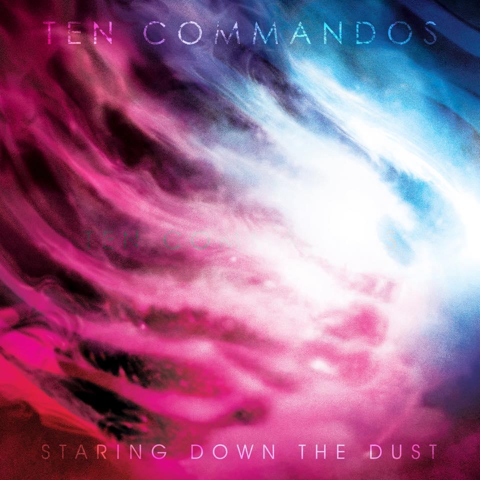 Staring Down the Dust, il primo singolo dei Ten Commandos