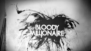 Bloody Millionaire – As much as she can take