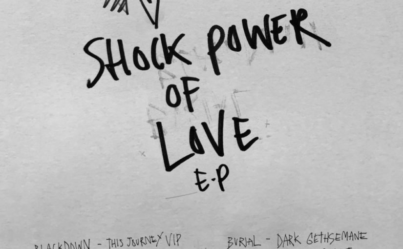 BURIAL / BLACKDOWN – Shock Power of love Ep (Keysound)
